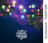 merry christmas shining... | Shutterstock .eps vector #763597189