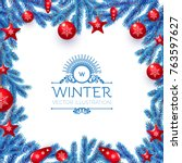 merry christmas background with ... | Shutterstock .eps vector #763597627