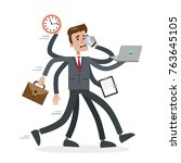 businessman in a rush with six... | Shutterstock .eps vector #763645105