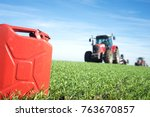 fuel and agriculture machines.... | Shutterstock . vector #763670857