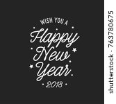 happy new year lettering... | Shutterstock .eps vector #763780675