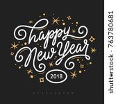happy new year 2018 lettering... | Shutterstock .eps vector #763780681