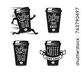 Coffee To Go Emblems Set. Take...