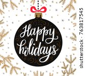 hand drawn lettering... | Shutterstock .eps vector #763817545