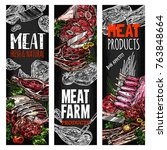 fresh meat or butcher shop... | Shutterstock .eps vector #763848664