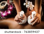 natural thai massage in spa | Shutterstock . vector #763859437