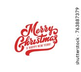 merry christmas vector text... | Shutterstock .eps vector #763887379