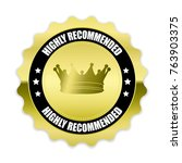 gold highly recommended badge... | Shutterstock .eps vector #763903375