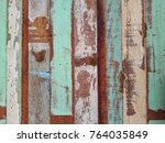old wood was painted. | Shutterstock . vector #764035849
