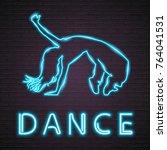 break dance silhouette neon... | Shutterstock .eps vector #764041531