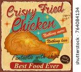 vintage crispy chicken metal... | Shutterstock .eps vector #764084134