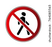 no walking sign. prohibited red ...   Shutterstock .eps vector #764085565