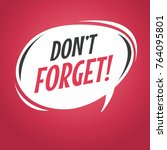 don't forget cartoon speech... | Shutterstock .eps vector #764095801
