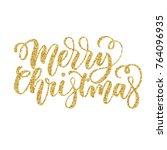 merry christmas brush fancy... | Shutterstock .eps vector #764096935