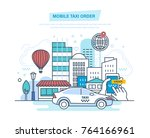 mobile taxi order. call by... | Shutterstock .eps vector #764166961