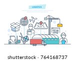 logistics  delivery. vehicles ...   Shutterstock .eps vector #764168737
