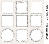set of hand drawn frames | Shutterstock .eps vector #764235139