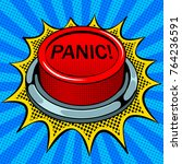 panic red button pop art retro... | Shutterstock .eps vector #764236591