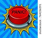 panic red button pop art retro...   Shutterstock .eps vector #764236591