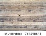 dark wood texture background... | Shutterstock . vector #764248645