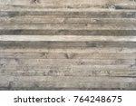 dark wood texture background... | Shutterstock . vector #764248675