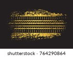dirty grunge tire track.vector... | Shutterstock .eps vector #764290864