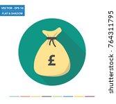 money bag   uk pound flat icon... | Shutterstock .eps vector #764311795