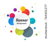 banner circle background flat... | Shutterstock .eps vector #764331277