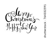 lettering merry christmas and... | Shutterstock .eps vector #764332591