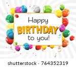 color glossy happy birthday... | Shutterstock .eps vector #764352319