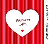 white heart on red background   Shutterstock . vector #764381545