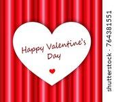 white heart on red background   Shutterstock . vector #764381551
