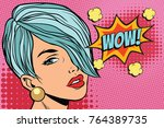 short hair beautiful girl wow.... | Shutterstock . vector #764389735
