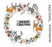 merry christmas. dogs  husky...   Shutterstock .eps vector #764411554