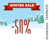 winter sale   beautiful forest  ... | Shutterstock .eps vector #764486335