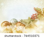 beautiful christmas decoration...   Shutterstock . vector #764510371