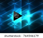 color neon glowing triangles ... | Shutterstock .eps vector #764546179