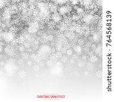 christmas snow vector effect... | Shutterstock .eps vector #764568139