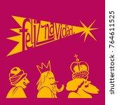 los tres reyes magos desean... | Shutterstock .eps vector #764611525