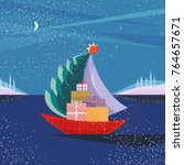 christmas sailboat sailing by... | Shutterstock .eps vector #764657671