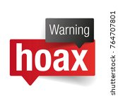 warning hoax sign speech bubble ... | Shutterstock .eps vector #764707801