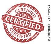 certified stamp vector  | Shutterstock .eps vector #764749921