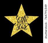 little star. hand drawn... | Shutterstock .eps vector #764791549