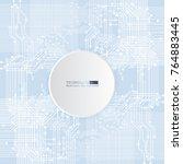 vector circuit board... | Shutterstock .eps vector #764883445