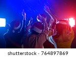 friends together dancing...   Shutterstock . vector #764897869