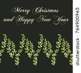 christmas mistletoe card.... | Shutterstock .eps vector #764900965