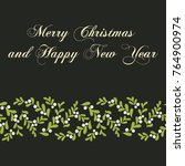 christmas mistletoe card.... | Shutterstock .eps vector #764900974