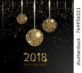 2018 happy new year background...   Shutterstock .eps vector #764956321