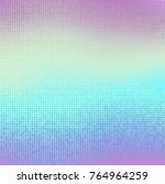 holographic dotted foil texture ... | Shutterstock .eps vector #764964259