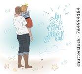 """my little princess"". a father... | Shutterstock .eps vector #764994184"